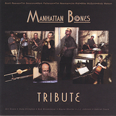 Manhattan Bones: Tribute
