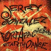 Jerry Gonzalez: Earthdance