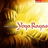 Manose Singh: Yoga Ragas