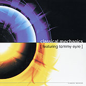 Tommy Eyre: Classical Mechanics *