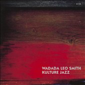 Wadada Leo Smith: Kulture Jazz
