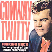 Conway Twitty: Looking Back: The Very Best of the MGM Years