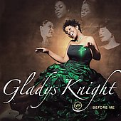 Gladys Knight: Before Me [Digipak]