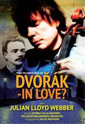 Dvorak - In Love?, A film by Tony Palmer - Dvorak: Cello Concerto & Documentary / Julian Lloyd Webber, cello; Vaclav Neumann, Czech PO [DVD]