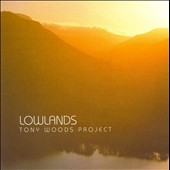 Tony Woods: Lowlands *