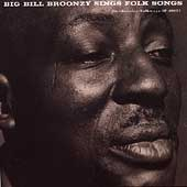 Big Bill Broonzy: Big Bill Broonzy Sings Folk Songs