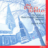 In dulci jubilo / Wedd, Choirs of Christ Church Cathedral