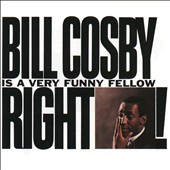 Bill Cosby: Bill Cosby Is a Very Funny Fellow Right!