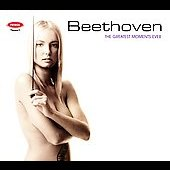 Beethoven - The Greatest Moments Ever