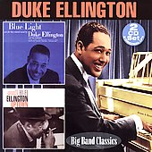 Duke Ellington: Blue Light/Hi-Fi Ellington Uptown