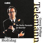 Telemann: The Twelve Fantasias for Recorder / Peter Holtslag