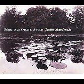 Jobim: Jardim abandonado, etc / Sergio and Odair Assad