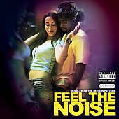 Original Soundtrack: Music From The Motion Picture Feel The Noise [PA]
