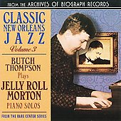 Butch Thompson: Plays Jelly Roll Morton Piano Solos