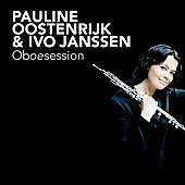 Oboesession - Saint-Sa&euml;ns, Dutilleux, Poulenc, etc / Pauline Oostenrijk, Ivo Jansen
