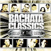 Various Artists: Bachatas Classics Simply the Best