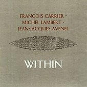 François Carrier: Within *