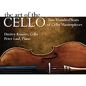 The Art of the Cello: Two Hundred Years of Cello  Masterpieces