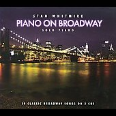 Stan Whitmire: Piano on Broadway [Digipak]
