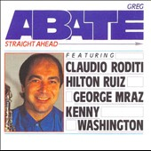 Greg Abate: Straight Ahead