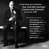 Various Artists: The Wild Bill Davidson Centennial Concert 2006