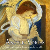 Angelic Voices - Heavenly Music from a Medieval Abbey / Oxford Girls' Choir