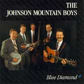 The Johnson Mountain Boys: Blue Diamond