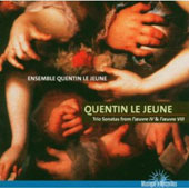 Quentin Le Jeune: Trio Sonatas from l'Oeuvre IV & L'Oeuvre VIII