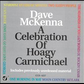 Dave McKenna: Celebration of Hoagy Carmichael