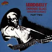 Lead Belly: Golden Classics: Pt. 2 (Defense Blues)