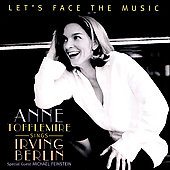 Ann Tofflemire: Let's Face the Music: Anne Tofflemire sings Irving Berlin