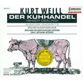 Kurt Weill: Der Kuhhandel [Excerpts]