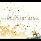 Infamous Stringdusters: Things That Fly [Digipak]