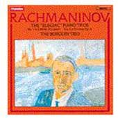 Rachmaninov: The Piano Trios / Borodin Trio