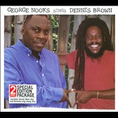 George Nooks: George Nooks Sings Dennis Brown [Slipcase]
