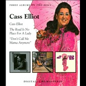 Cass Elliot (Singer): Cass Elliot/The Road Is No Place for a Lady/Don't Call Me Mama Anymore [PA] *