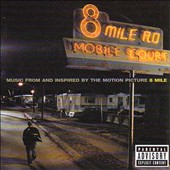 Eminem: 8 Mile [Music from and Inspired by the Motion Picture] [PA]