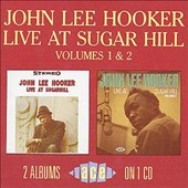 John Lee Hooker: Live at Sugar Hill, Vols. 1 & 2