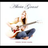 Alicia Grant: Moon Over Mars
