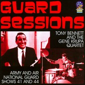 Gene Krupa Quartet/Tony Bennett: Guard Sessions