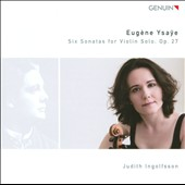 Ysaye: 6 Sonatas for Violin Solo / Ingolfsson
