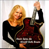Wendy Kells Brown: Music Spins Me