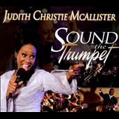 Judith Christie McAllister: Sound the Trumpet [Digipak] *