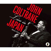 John Coltrane Quintet/John Coltrane: Live in Japan [4CD]