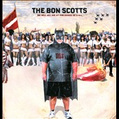 The Bon Scotts: We Will All Die at the Hands of C.G.I. [Digipak]