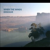 Johannes Moller: When The Winds Dissolve / Moller, Fraticelli