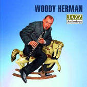 Woody Herman: Jazz Anthology