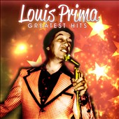Louis Prima: Greatest Hits
