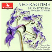Neo-Ragtime / Brian Dykstra, composer and pianist