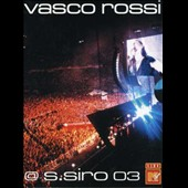 Vasco Rossi: Live at S. Siro 2003: MTV Live